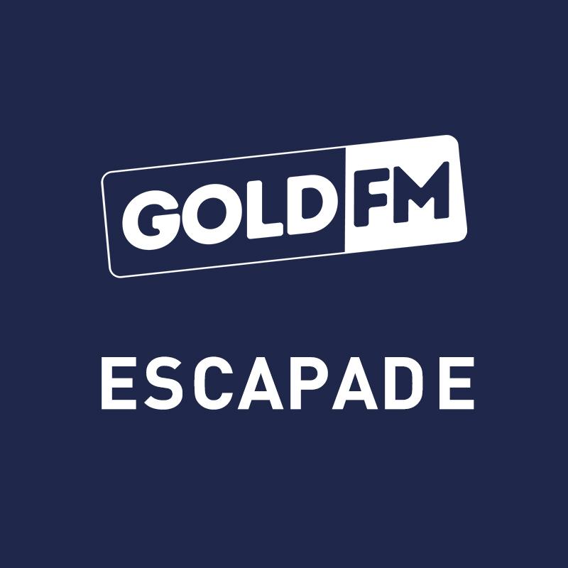 ESCAPADE GOLD FM DU 25-05-2021